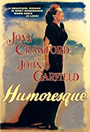 Humoresque (1946) Poster - Movie Forum, Cast, Reviews