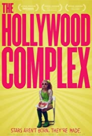 The Hollywood Complex (2011) Poster - Movie Forum, Cast, Reviews