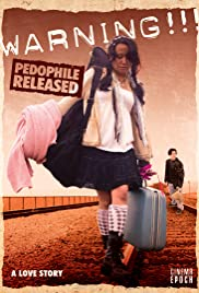 Warning!!! Pedophile Released (2009) Poster - Movie Forum, Cast, Reviews
