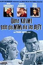 Image of Ohne Krimi geht die Mimi nie ins Bett