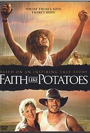 Faith Like Potatoes(2006) Poster - Movie Forum, Cast, Reviews