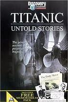 Image of Titanic: Untold Stories