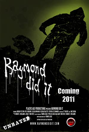Raymond Did It (2011)