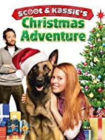 Scoot And Kassie s Christmas Adventure(2013)