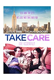 Take Care (2014) Poster - Movie Forum, Cast, Reviews