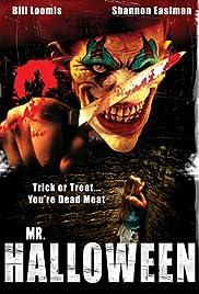 Mr. Halloween (Video 2007) - IMDb