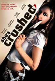Crushed (2009) Poster - Movie Forum, Cast, Reviews