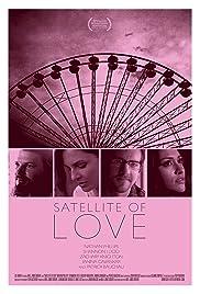 Satellite of Love(2012) Poster - Movie Forum, Cast, Reviews