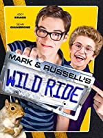 Mark And Russell s Wild Ride(2015)