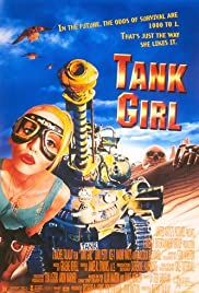 Tank Girl (1995) Poster - Movie Forum, Cast, Reviews