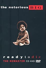 The Notorious B.I.G.: Ready to Die - The Remaster Poster
