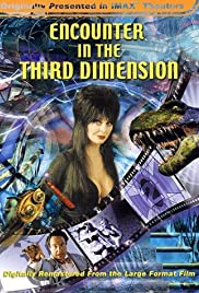 Encounter in the Third Dimension(1999) Poster - Movie Forum, Cast, Reviews