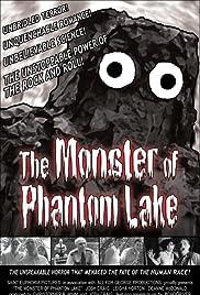 The Monster of Phantom Lake Poster