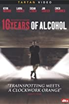 Image of 16 Years of Alcohol