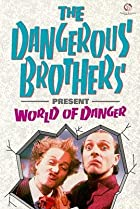 Image of Dangerous Brothers Present: World of Danger