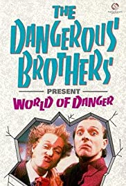 Dangerous Brothers Present: World of Danger (1986) Poster - Movie Forum, Cast, Reviews