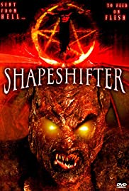Shapeshifter (2005) Poster - Movie Forum, Cast, Reviews