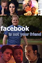Image of Facebook Is Not Your Friend