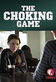 The Choking Game(2014) Poster - Movie Forum, Cast, Reviews