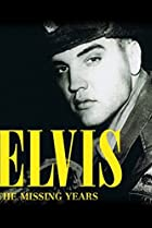 Image of Elvis: The Missing Years