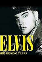Elvis: The Missing Years