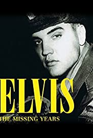 Elvis: The Missing Years Poster