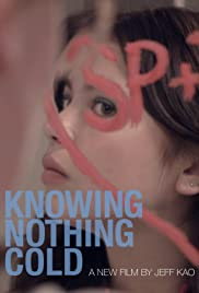 Knowing Nothing Cold Poster