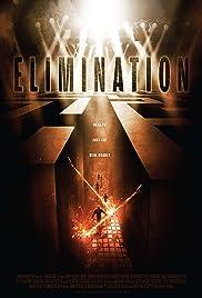 Elimination(2010) Poster - Movie Forum, Cast, Reviews