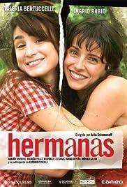 Hermanas(2005) Poster - Movie Forum, Cast, Reviews
