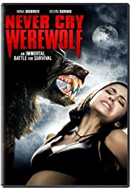 Never Cry Werewolf (2008) Poster - Movie Forum, Cast, Reviews