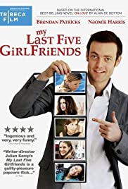My Last Five Girlfriends (2009) Poster - Movie Forum, Cast, Reviews