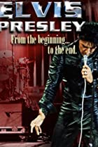 Image of Elvis Presley: From the Beginning to the End