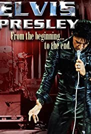 Elvis Presley: From the Beginning to the End Poster