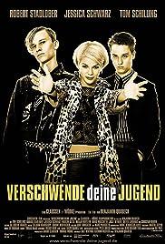 Verschwende deine Jugend(2003) Poster - Movie Forum, Cast, Reviews