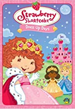 Strawberry Shortcake: Dress Up Days