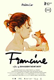 Francine (2012) Poster - Movie Forum, Cast, Reviews