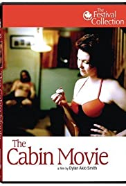 The Cabin Movie (2005) Poster - Movie Forum, Cast, Reviews