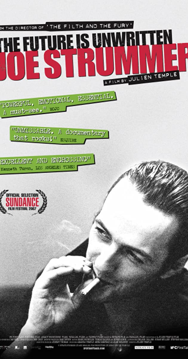 Joe Strummer: The Future Is Unwritten (2007) - IMDb