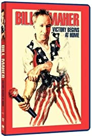 Bill Maher: Victory Begins at Home Poster