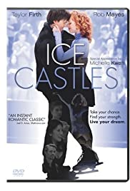 Ice Castles (2010) Poster - Movie Forum, Cast, Reviews