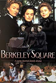 Berkeley Square Poster - TV Show Forum, Cast, Reviews