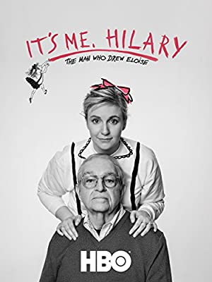 It's Me, Hilary: The Man Who Drew Eloise (2015)