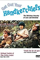 Image of Get Out Your Handkerchiefs