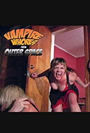 Vampire Whores from Outer Space Poster
