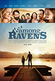 Among Ravens (2014) Poster - Movie Forum, Cast, Reviews