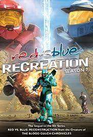 Red vs. Blue: Recreation(2009) Poster - Movie Forum, Cast, Reviews