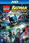 Lego Batman: The Movie - DC Superheroes Unite Blu-ray Details Announced