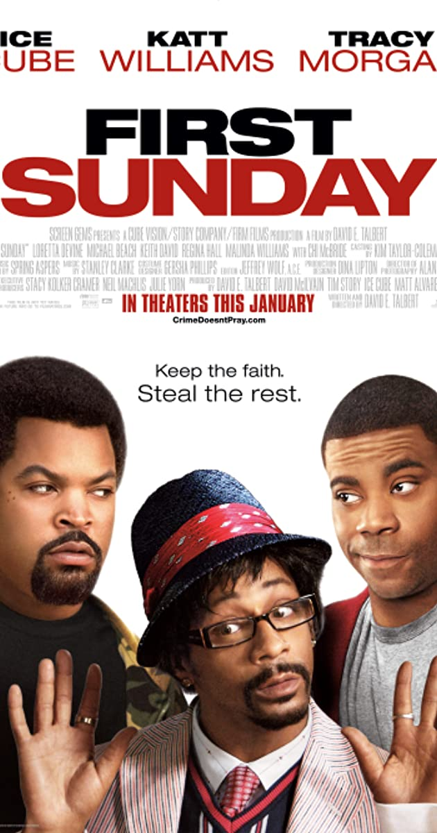 First Sunday (2008) - IMDb