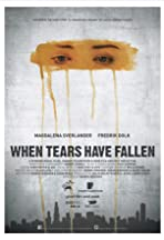 When Tears Have Fallen