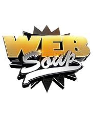 Web Soup Poster - TV Show Forum, Cast, Reviews